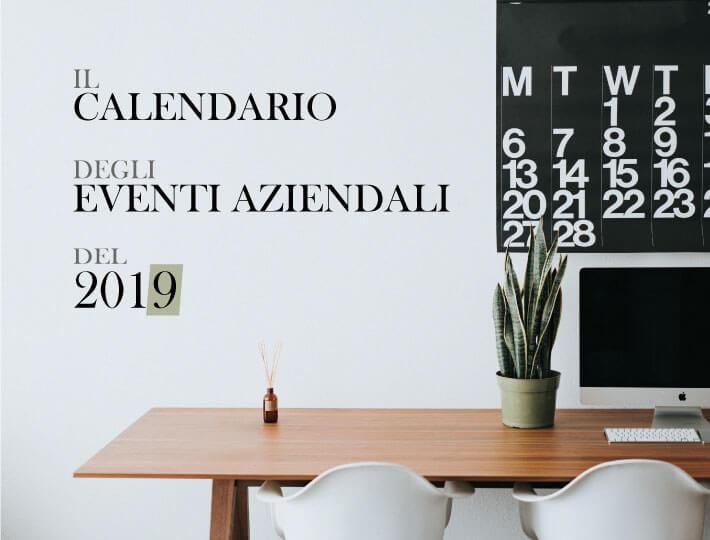 Il calendario degli eventi aziendali 2019