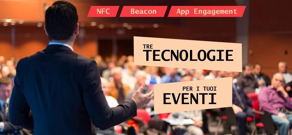 3 tecnologie da provare per i tuoi eventi aziendali
