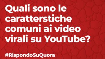 Quali sono le caratterstiche comuni ai video virali su YouTube?