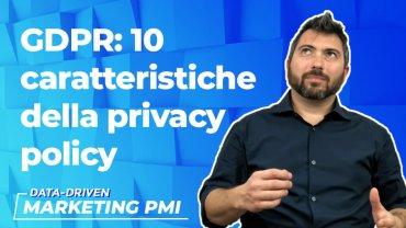 GDPR: 10 caratteristiche della privacy policy (senza competenze legali)