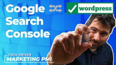 Google Search Console: la guida completa all'integrazione con WordPress