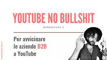 Alla scoperta di YouTube: Barbascura X