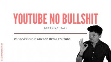 YouTube per il B2B: Breaking Italy