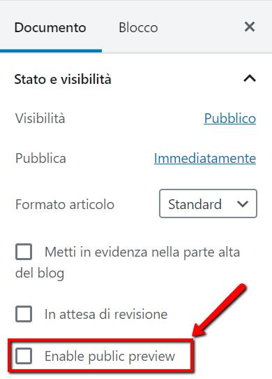"L'opzione ""enable public preview"" del plugin ""Public Post Preview"""