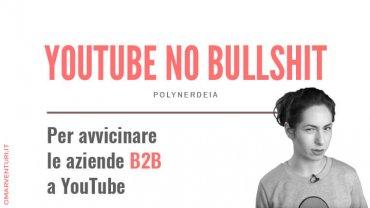 YouTube per il B2B: polynerdeia