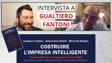Costruire l'impresa intelligente – intervista sulla trasformazione digitale delle PMI a Gualtiero Fantoni